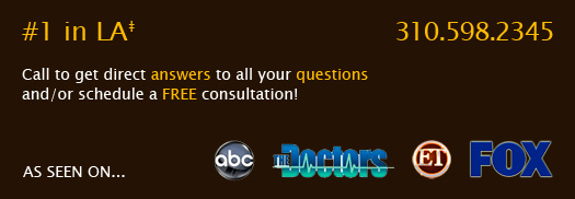 #1 in LA Call to get direct answers to all your questions and/or schedule a FREE consultation!
